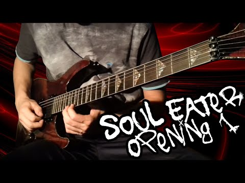 Soul Eater Opening 1 Guitar Cover video