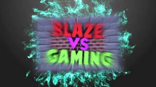 BlazeTheBenjaGaming | Intro