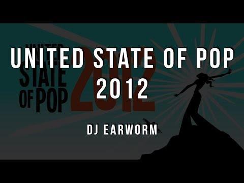 DJ Earworm - United State of Pop 2012 (Shine Brighter) - [Lyrics]