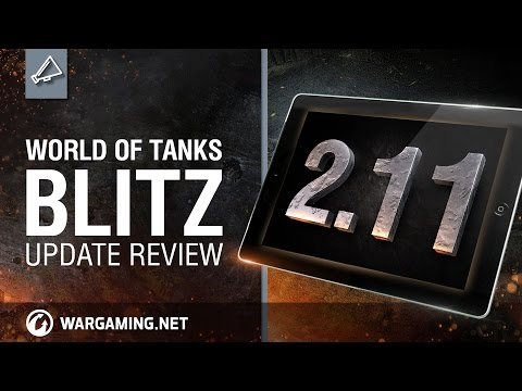 World of Tanks Blitz - Update review 2.11