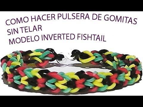 Como hacer una pulsera de gomitas sin telar model inverted fishtail con un tenedor