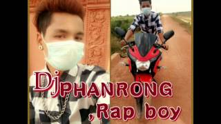 01 DJ PHANRONG Rap boy khmer BMC