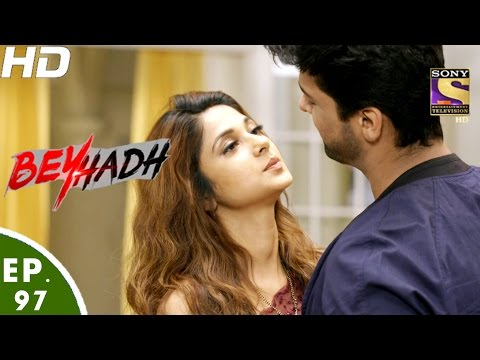 Beyhadh - बेहद - Ep 97 - 22nd Feb, 2017 thumbnail