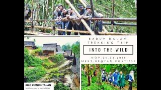 Baduy Dalam Trekking Trip by Biro Pemerintahan Banten