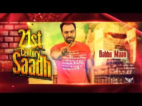 Babbu Maan - 21st Century Saadh | Official Music Video video