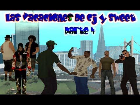 GTA San Andreas-Loquendo -Las Vacaciones de Cj y Sweet pt.4...