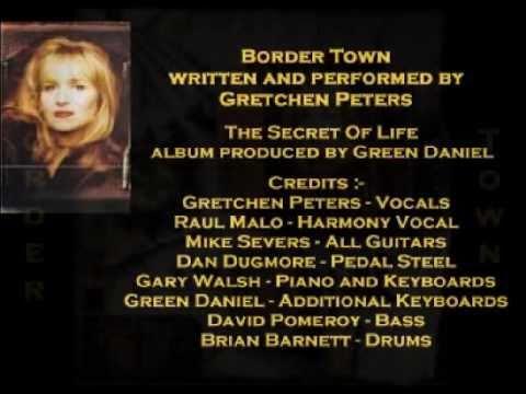 Gretchen Peters - Border Town ( + lyrics 1996)