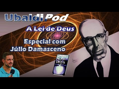 # A Lei de Deus - Especial com Julio Damasceno