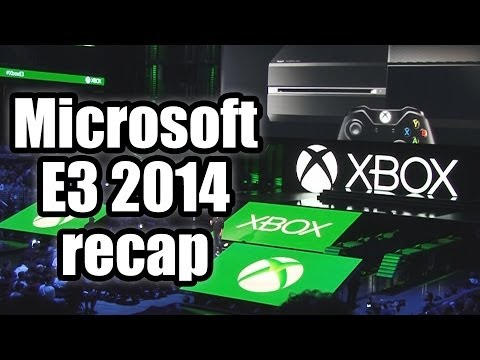 Microsoft E3 2014 conference recap - Games, games, games