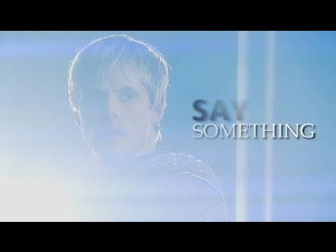 Arthur Pendragon | Say Something