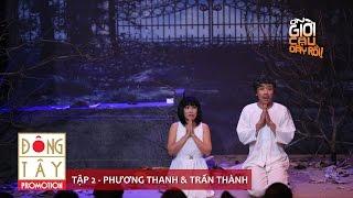 ƠN GIỜI CẬU ĐÂY RỒI 2015 | TẬP 2 | PHƯƠNG THANH & TRẤN THÀNH