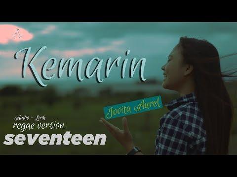 Download Kemarin Jovita Aurel Audio Lirik Reggae Version Mp3