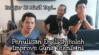 (Part 2/3) Cara Paling Senang Belajar & Improve Penulisan English