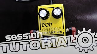 session-Tutorial: Die optimale Verzerrung – Preamp, Booster, Overdrive & Distortion