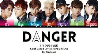 Bts 방탄소년단 39 Danger 39 Color Coded Han Rom Eng