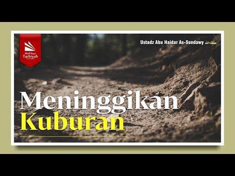 Meninggikan Kuburan | Ustadz Abu Haidar As-Sundawy حفظه الله