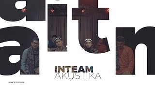 Download Lagu Inteam Akustika | Damba Kasih Gratis STAFABAND