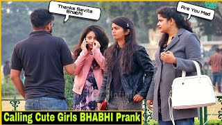 Calling Cute Girl's BHABHI - Prank In India 2019| Epic Reaction| By TCI