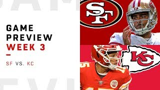 San Francisco 49ers vs. Kansas City Chiefs | Week 3 Game Preview | Move the Sticks