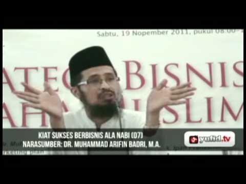 Seminar Wirausaha Kiat Sukses Bisnis Nabi Part 7 - Dr. Muhammad Arifin Baderi, MA.