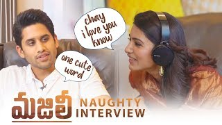 Samantha and Naga Chaitanya Naughty Interview | #Chaysam Interview | Samantha Funny Rapid Fire