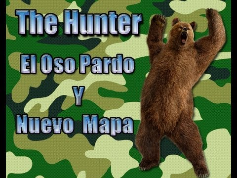 The Hunter - Oso Pardo + Nueva Reserva