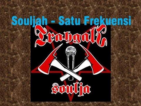 Souljah - Satu Frekuensi