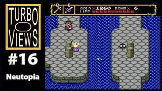 """""""Neutopia"""" - Turbo Views #16 (TurboGrafx-16 / Duo game REVIEW!)"""