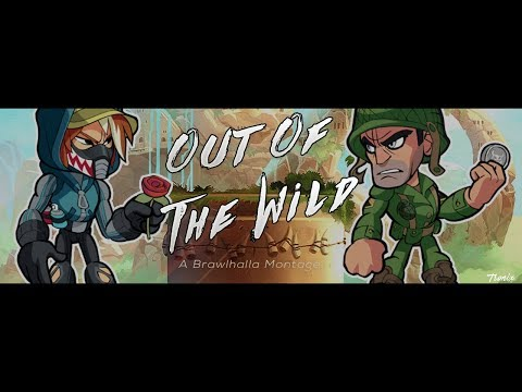 Out Of The Wild ~ Brawlhalla Montage (+CC Giveaway)