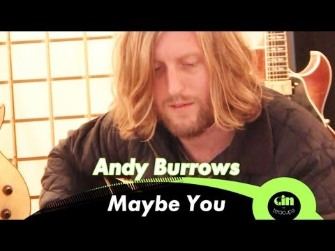 Andy Burrows - Maybe You (acoustic @ GiTC)