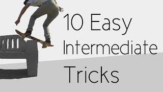 10 Easy Intermediate Skateboard Tricks
