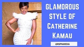 CATHERINE KAMAU KARANJA'S  ★ LIFESTYLE ★ GLAMOROUS ★ FLASHY AND GORGEOUS STYLE  ★ 2018