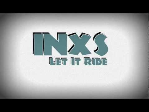 Inxs - Let it Ride