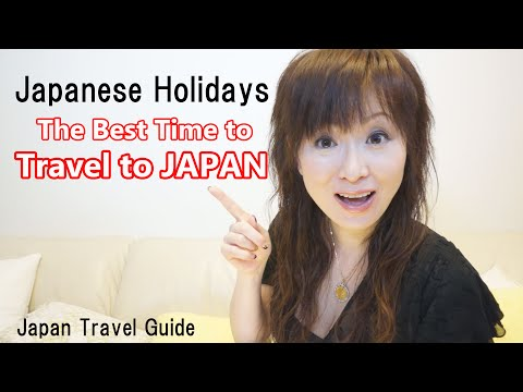 Japanese Holidays: The BEST time to travel to JAPAN : Japan Travel Guide