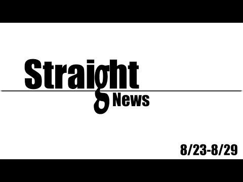 Straight News - 8/23-8/29