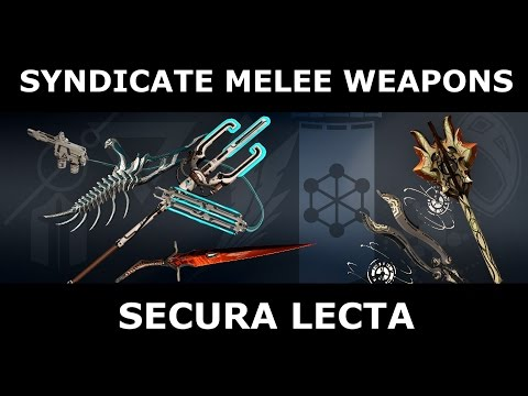 Syndicate Melee Weapons - Secura Lecta (The Perrin Sequence)