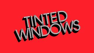 Watch Tinted Windows Nothing To Me video