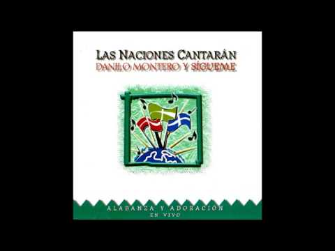 Danilo Montero- Las Naciones Cantarn (Lado A) (Editorial Vida Music)