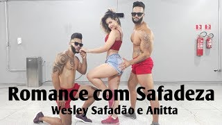 download musica Romance com Safadeza - Wesley Safadão e Anitta Coreografia Bom Balanço Fit