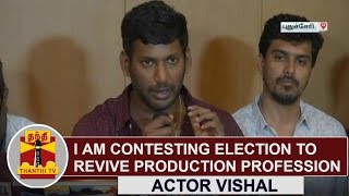 I am contesting Election to revive Film Production Profession | Actor Vishal | Thanthi TV