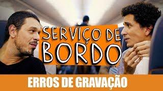 ERROS DE GRAVAÇÃO - SERVIÇO DE BORDO