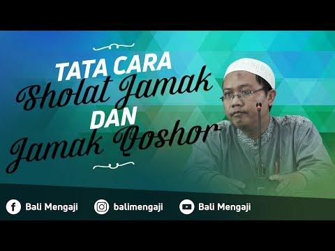 Video Singkat: Tata Cara Sholat Jamak & Jamak Qashar - Ustadz Mahful Safaruddin, Lc