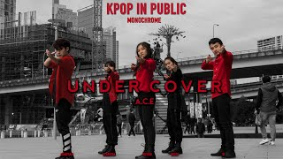[KPOP IN PUBLIC CHALLENGE] A.C.E (에이스) - 'UNDER COVER' Dance Cover by MONOCHROME