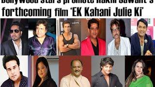 download lagu Bollywood Stars Promote Rakhi Sawant's Forthcoming Film 'ek Kahani gratis