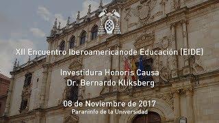 Inauguración XII Encuentro Iberoamericano de Educación · Honoris Causa  Dr. Bernardo Kliksberg