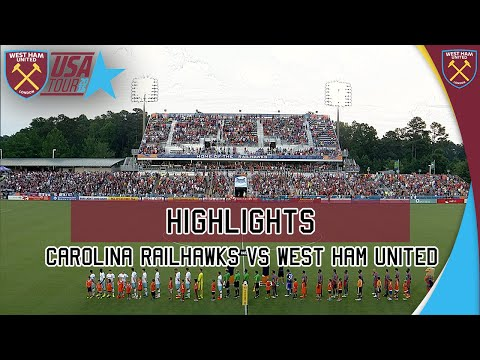 HIGHLIGHTS | West Ham United vs Carolina Railhawks