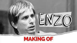 Making Of Enzo