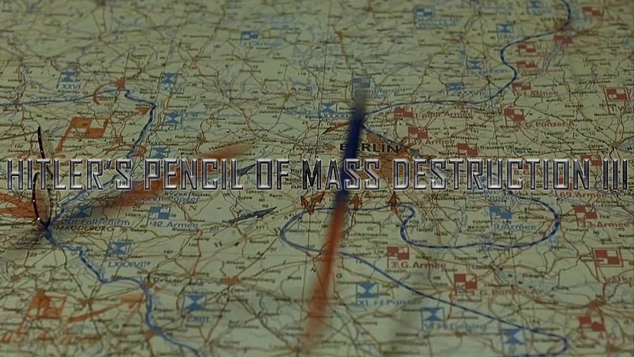 Hitler's pencil of mass destruction III