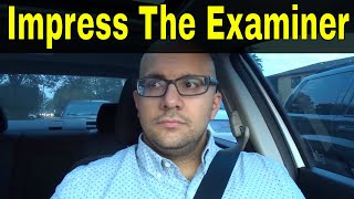 How To Impress A Driving Examiner-Road Test Tips