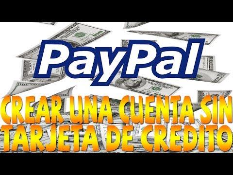 CREAR UNA CUENTA PAYPAL SIN TARJETA DE CREDITO